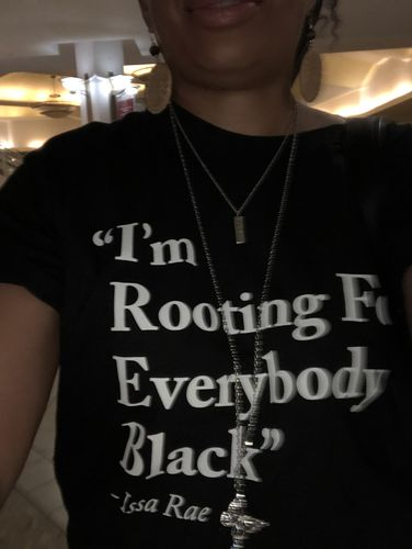 bba27043 I'm Rooting For Everybody Black – Power In Black